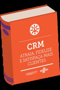 capa-ebook-crm-atraia-fidelize-satisfaca-clientes